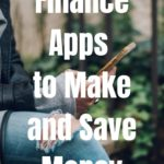 The Best Finance Apps to Make and Save Money