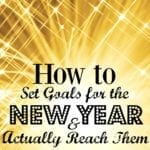 How to Set Goals for the New Year and Actually Reach Them
