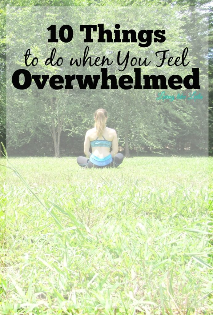 Feeling overwhelmed? Try these things to ease some tension and get back in your zone! Nothing is impossible and whatever it is that's causing you to feel this way will pass! --www.LivinglikeLeila.com--