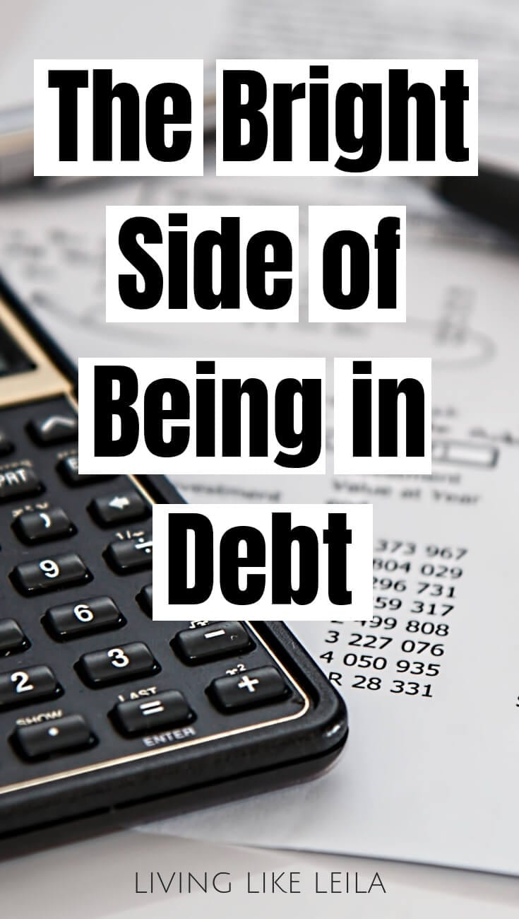 Having debt can cause a lot of stress for people. However, it's important to remain positive and have the right mindset during your journey to becoming debt free. If you need some encouragement, read the bright side of being in debt at livinglikeleila.com.