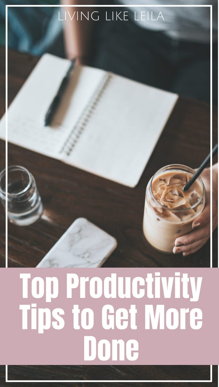 Productivity tips to get more done! www.LivinglikeLeila.com--