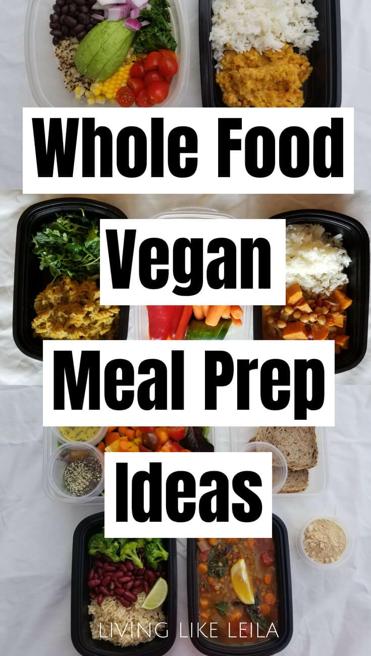 Eating a whole foods plant based diet is the way yo go for optimal health! Try these simple and delicious meal prep recipes. www.LivinglikeLeila.com
