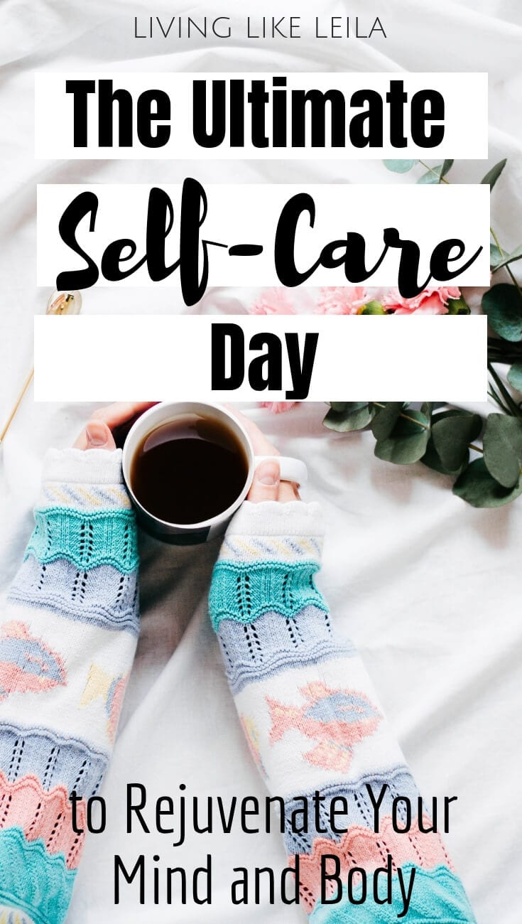 Sometimes you've got to do things for yourself. Try having a whole day dedicated to self-care to rejuvenate your mind and body! www.LivinglikeLeila.com